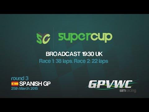 GPVWC 2015 - Supercup R03 - Spanish GP