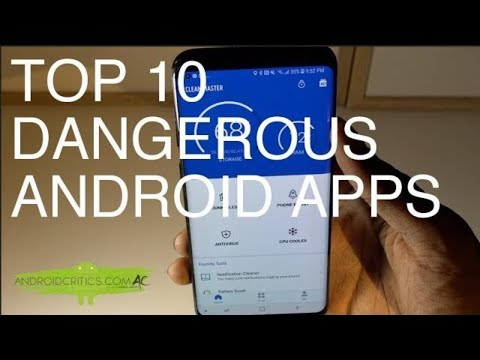 Top 10 DANGEROUS Android Apps That You Must Uninstall Right Now
