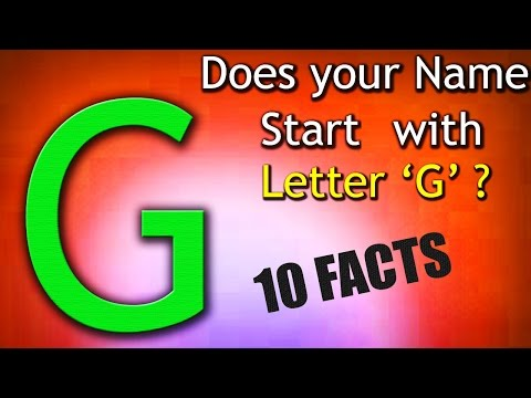 10 Facts about the People whose name starts with Letter 'G'   Personality Traits