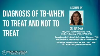 Diagnosis of TB-When to Treat and Not to Treat