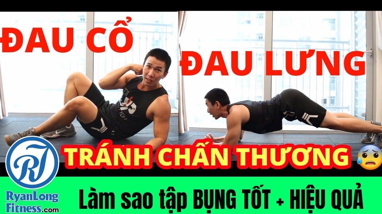 Làm Sao Tập BỤNG TỐT – Tránh Đau Cổ Đau Lưng Giảm Cân Giảm Mỡ Hiệu Quả – Junie HLV Ryan Long Fitness