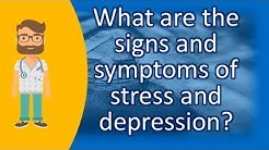 hqdefault - Signs & Symptoms Of Stress And Depression