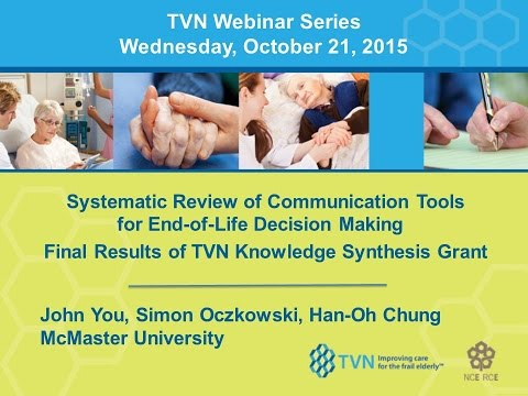 TVN Webinar 2015 10 21 Systematic review of communication tools for End of Life Decision-Making