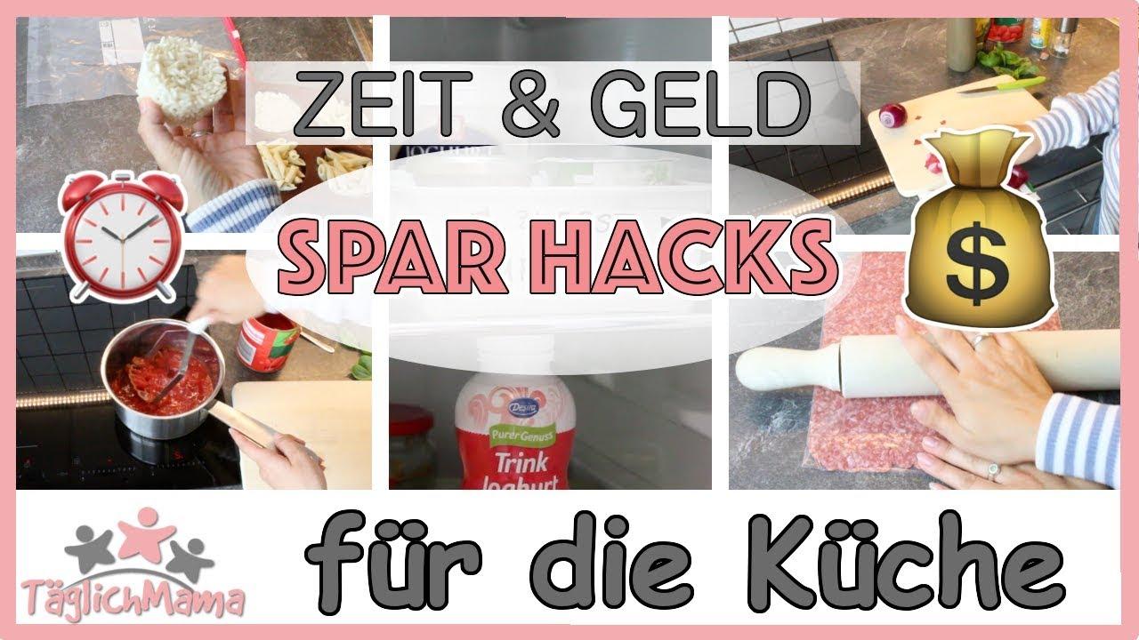 22 SPAR HACKS - ZEIT & GELD SPAREN IN DER KÜCHE / KÜCHENHACKS / Täglich Mama