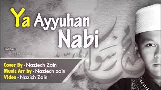 Sholawat Viral TERBARU! Ya Ayyuhan Nabi Cover by Nazich Zain | Video Lirik