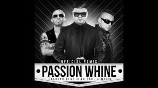 Farruko   Passion Whine Remix ft  Sean Paul y Wisin, link de Descarga