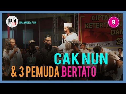 #5 CAK NUN - 2/8/2018 : 3 Pemuda Ber Tatoo Maju Ke Depan Cak Nun (2)