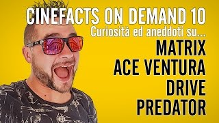 #CineFacts on Demand 10 - Matrix, Predator, Ace Ventura, Drive