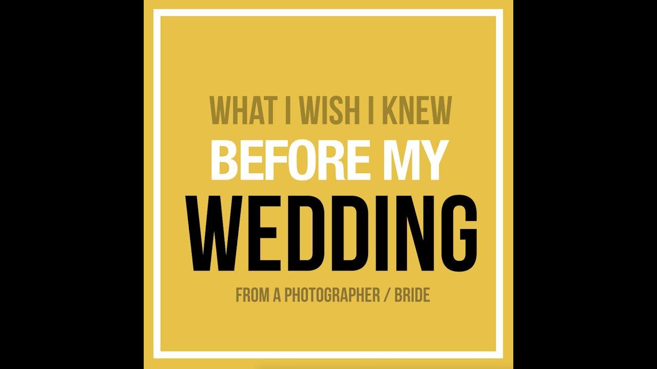 What I wish I knew BEFORE my own wedding!