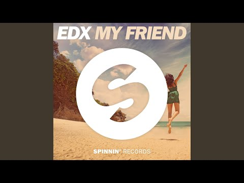 My Friend (Extended Mix)