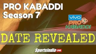 Pro Kabaddi League Season 7 date revealed | Sport India Live