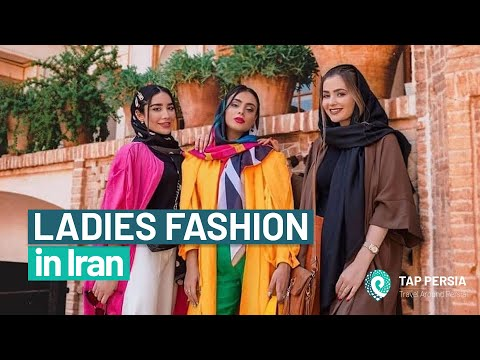 LADIES: What you should wear in Iran