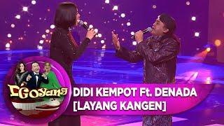 Download lagu PECAH Abis Duet Asyik Didi Kempot Ft Denada [LAYANG KANGEN]   D'Goyang (1/10)