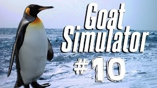 PENGUIN POWER | Goat Simulator - Part 10