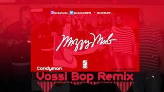 Stormzy - Vossi Bop (Candyman Remix)