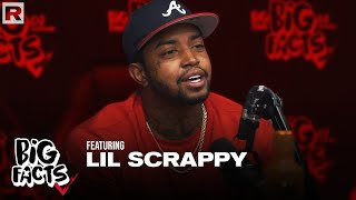 Lil Scrappy On 'Love & Hip Hop,' Street Culture, New Music & More | Big Facts