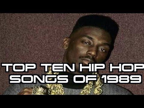 TOP TEN HIP HOP SONGS OF 1989