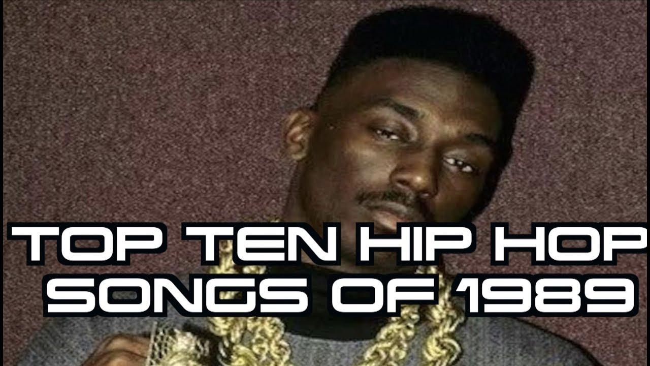 TOP TEN HIP HOP SONGS OF 1989 - YouTube