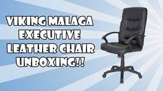 Viking Malaga Executive Leather Faced Chair Unboxing