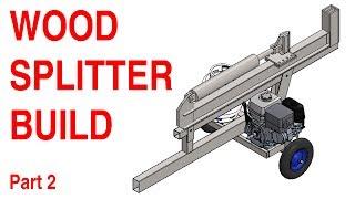 Wood Splitter Build - Part 2 of ?