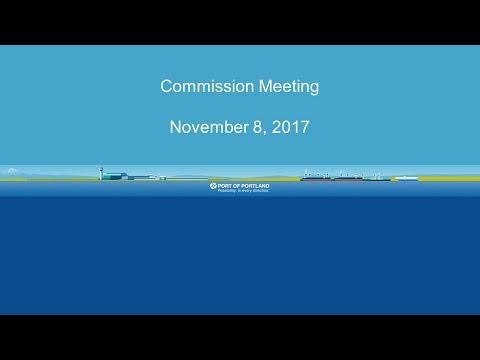 Port of Portland Commission Meeting - November 8, 2017