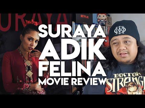 SURAYA Adik FELINA | Movie Review