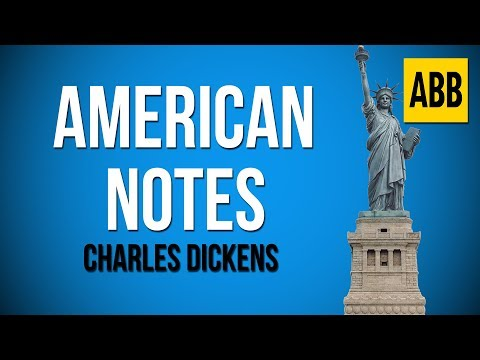 american-notes:-charles-dickens---full-audiobook