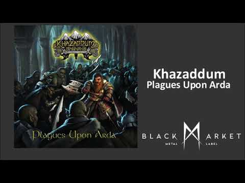 Khazaddum - Lord Of Isengard (Official Track from Plagues Upon Arda)