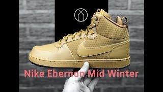 viva vacunación proyector  Nike Ebernon Mid Winter 'Wheat/Wheat-Black' | UNBOXING & ON FEET | fashion  boots | 2018 - YouTube