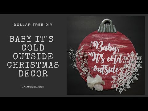 Baby Its Cold Outside Christmas Ornament Decor ~ Dollar Tree Winter DIY