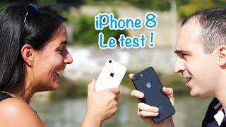iPhone 8 : le test !