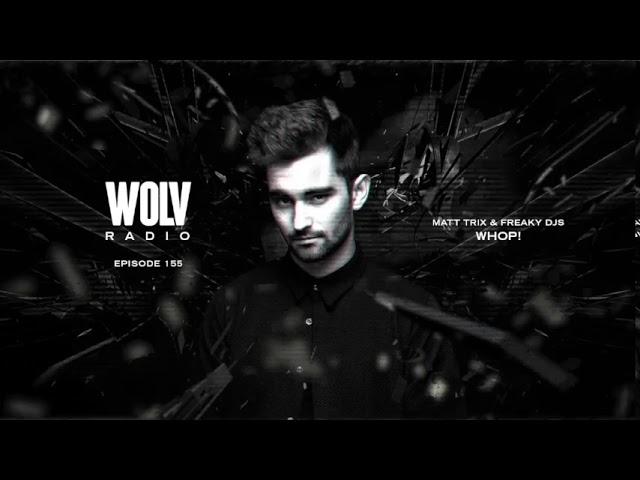 Dyro presents WOLV Radio #WLVR155