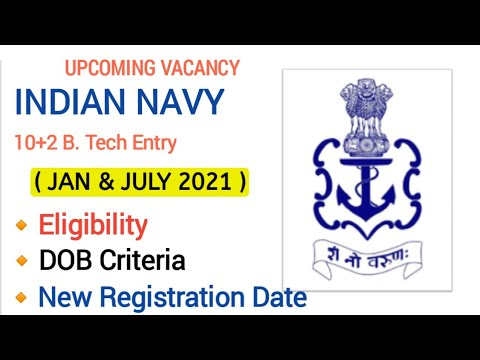 INDIAN NAVY 10+2 B. Tech Entry Jan 2021 Eligibility Criteria || Indian Navy Officer Vacancy 2020