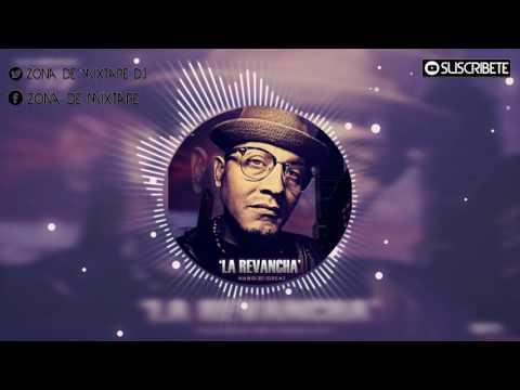 NANO D´ GREAT LA REVANCHA (PROD DJ BRIAN) MENEANDO INC