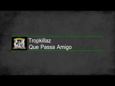 [Moombahtoon / Trap ] Tropkillaz - Que Passa Amigo [Free Download]