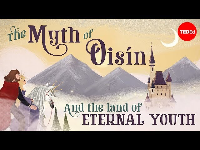 The myth of Oisn and the land of eternal youth - Iseult Gillespie