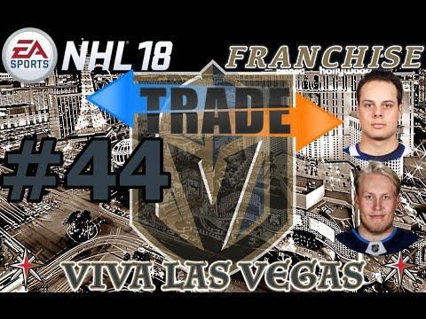 """NHL 18: Vegas Golden Knights Franchise #44 """"BIG TRADE DEADLINE"""""""