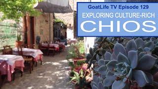 Exploring Culture-rich Chios In Greece
