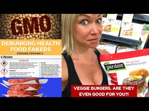 Are Veggie Burgers Even Healthy? Debunking Health Food Fakers; Episode 2