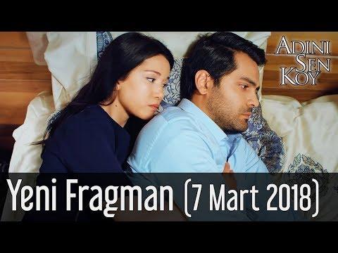 Adını Sen Koy Yeni Fragman (7 Mart 2018)