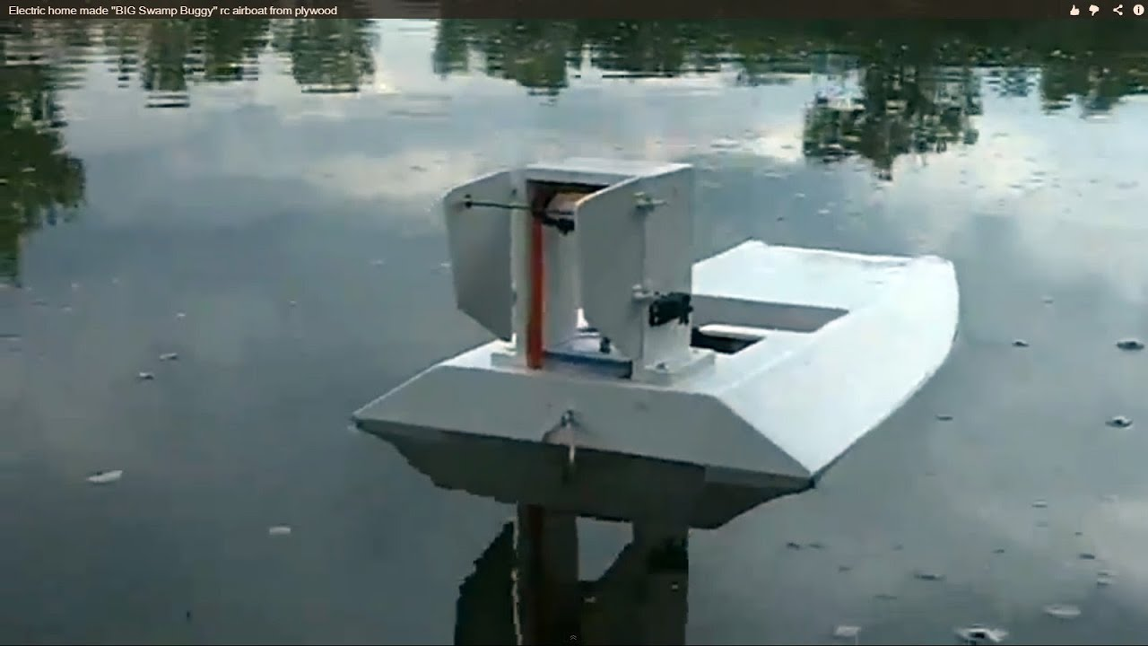"Electric home made ""BIG Swamp Buggy"" rc airboat from plywood - YouTube"