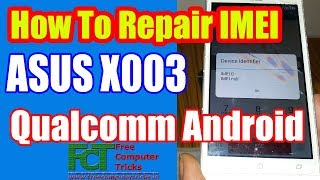 Download Repair Imei Zenfone All Cpu Intel Videos - Dcyoutube
