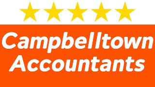 Accountants Campbelltown NSW - The best Tax Agents in Campbelltown