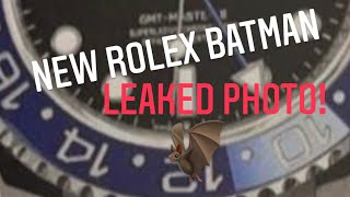 Rolex Batman is Back! Leaked photo! And major channel announcement.