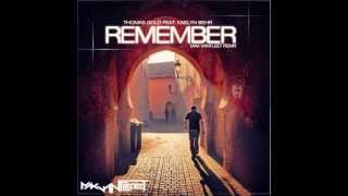 Thomas Gold feat. Kaelyn Behr - Remember (Max Vanfleet Remix)