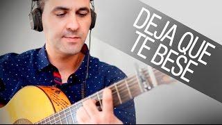 DEJA QUE TE BESE|Alejandro Sanz|COVER(JERÓNIMO DE CARMEN - Instrumental cover )