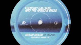 Frederic Galliano And The African Divas - Melou Melou (Reworked By La Someone)
