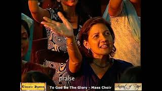 To God Be The Glory 150 Voice Mass Choir for Classic Hymns Ancient of Days Classic Hymns