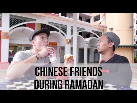 Different Types of Chinese Friends During Ramadan