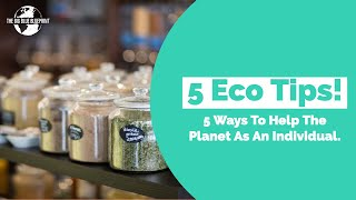 5 Ways To Help The Planet As An Individual